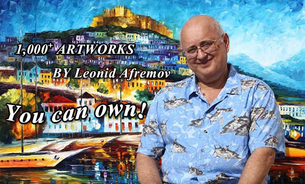 1,000+ Artworks by Leonid Afremov,You can own!
